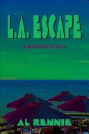 L A Escape [Pdf/ePub] eBook
