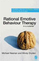 Rational Emotive Behaviour Therapy in a Nutshell
