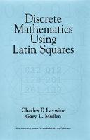 Discrete Mathematics Using Latin Squares