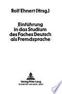 Einführung in das Studium des Faches Deutsch als Fremdsprache
