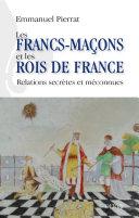 Pdf Les francs-maçons et les rois de France Telecharger