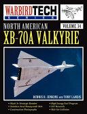North American Xb 70a Valkyrie Warbird Tech