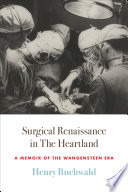 Surgical Renaissance in the Heartland