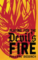 Pdf Playing for the Devil's Fire