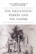 The Cambridge History of Classical Literature: Volume 1, Greek Literature, Part 4, The Hellenistic Period and the Empire