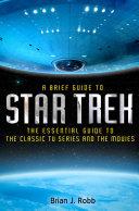 A Brief Guide to Star Trek