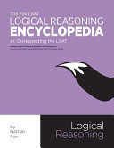 The Fox LSAT Logical Reasoning Encyclopedia
