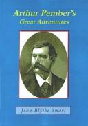 Arthur Pember's Great Adventures
