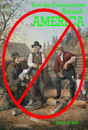 How the Conservatives Ruined America Pdf