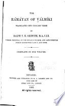 The Ramayan of V  lm  ki Translated Into English Verse by Ralph T H  Griffith