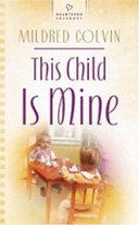 This Child Is Mine