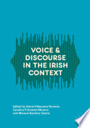 Voice and Discourse in the Irish Context