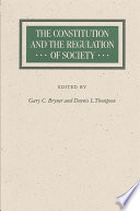 Constitution and the Regulation of Society, The Pdf/ePub eBook