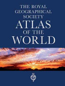 The Royal Geographical Society Atlas of the World