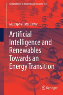 Artificial Intelligence and Renewables Towards an Energy Transition
