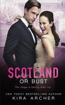 Read Online Scotland Or Bust For Free
