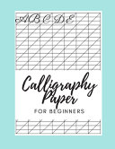 Calligraphy Paper for Beginners Abcde
