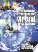 e Business Strategies for Virtual Organizations Book