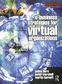 e Business Strategies for Virtual Organizations