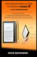 The Beginner's Guide to Kindle Oasis 3 (10th Generation)