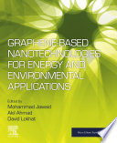 Graphene based Nanotechnologies for Energy and Environmental Applications