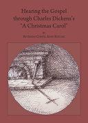 Hearing the Gospel through Charles Dickens   s    A Christmas Carol