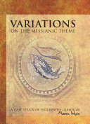 Variations on the Messianic Theme