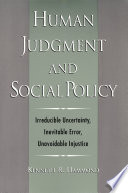 Cover of Human Judgment and Social Policy