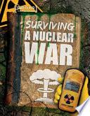 Surviving A Nuclear War