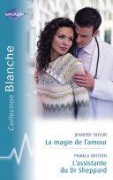 Pdf La magie de l'amour - L'assistante du Dr Sheppard (Harlequin Blanche) Telecharger