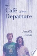 The Café of Our Departure
