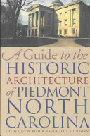 A Guide to the Historic Architecture of Piedmont, North Carolina