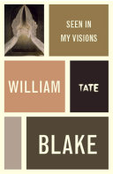 William Blake: Seen in My Visions: A Descriptive Catalogue of Pictures [Pdf/ePub] eBook