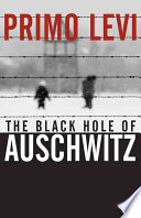 The Black Hole of Auschwitz