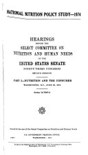Hearings  Reports and Prints of the Senate Select Committee on Nutrition and Human Needs