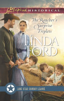 The Rancher's Surprise Triplets (Mills & Boon Love Inspired Historical) (Lone Star Cowboy League: Multiple Blessings, Book 1) Pdf/ePub eBook