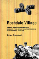 Rochdale Village: Robert Moses, 6,000 Families, and New York ...