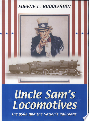 Download Uncle Sam's Locomotives Free PDF Books - Free PDF