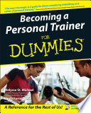 """Becoming a Personal Trainer For Dummies"" by Melyssa St. Michael, Linda Formichelli"