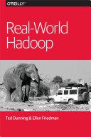 Real-World Hadoop