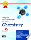 Complete Foundation Guide For IIT Jee Chemistry For Class Ix.epub