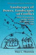 Landscapes of Power  Landscapes of Conflict