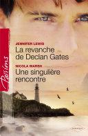 Pdf La revanche de Declan Gates - Une singulière rencontre (Harlequin Passions) Telecharger