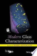 Modern Glass Characterization