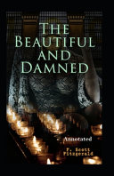 The Beautiful and the Damned Annotated