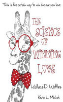 The Science of Winning Love
