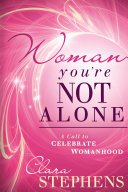 Woman, You're Not Alone ebook