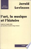 L'art, la musique et l'histoire