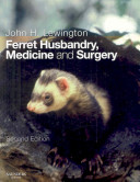 Ferret Husbandry Medicine And Surgery Book PDF