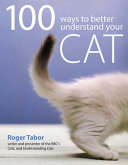 100 Ways to Better Understand Your Cat Book